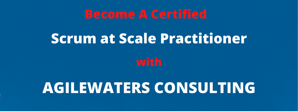 Scrum at Scale Certified Practitioner