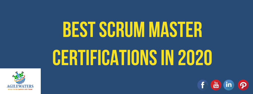 Best Scrum Master Certifications